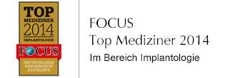 FOCUS Top Mediziner 2014 im Bereich Implantologie